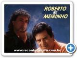 Roberto e Meirinho - 06