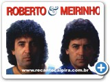 Roberto e Meirinho - 11